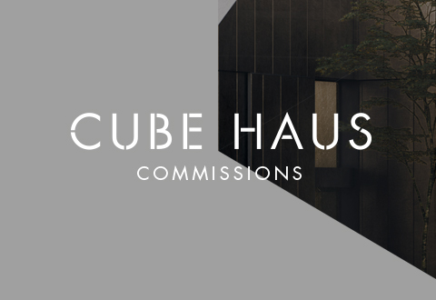 CUBE HAUS COMMISSIONS